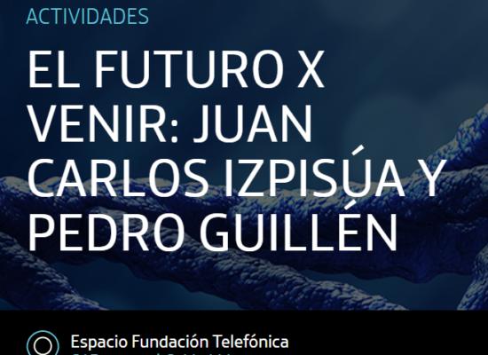 El Prof. Pedro Guillén y Juan Carlos Izpisúa visitan el Espacio Fundación Telefónica para hablar de sus últimas investigaciones