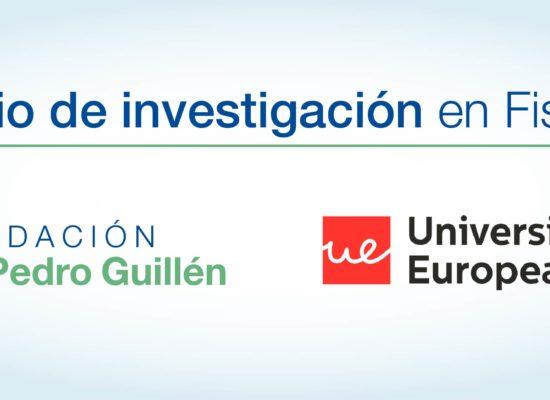LA FUNDACIÓN DR. PEDRO GUILLÉN Y LA UNIVERSIDAD EUROPEA CONCEDEN SU VII PREMIO DE INVESTIGACIÓN
